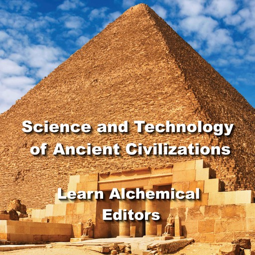 Science and Technology of Ancient Civilizations, Learn Alchemical Editors