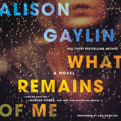 What Remains of Me, Alison Gaylin