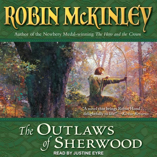 The Outlaws of Sherwood, Robin McKinley