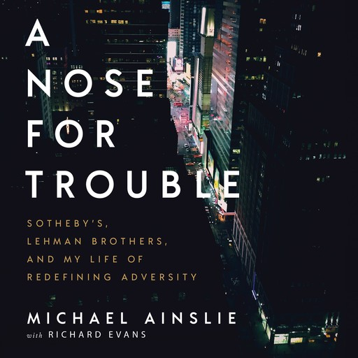 A Nose For Trouble, Michael Ainslie