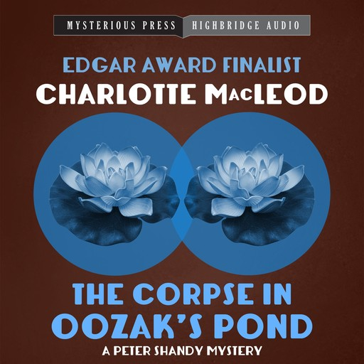 The Corpse in Oozak's Pond, Charlotte MacLeod