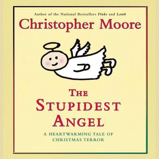 The Stupidest Angel, Christopher Moore