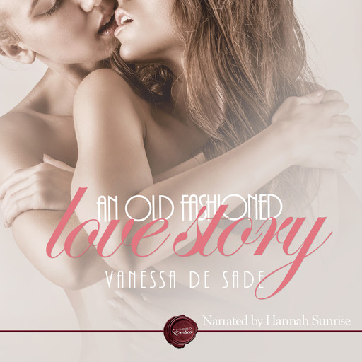 An Old Fashioned Love Story, Vanessa de Sade