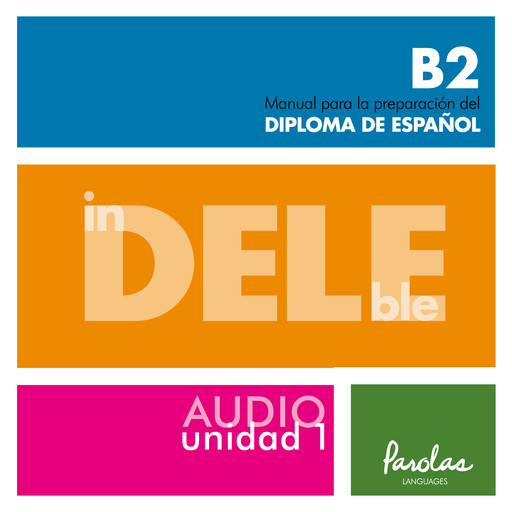Audio InDELEble B2. Unidad 1,