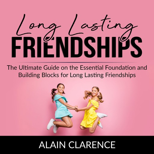 Long Lasting Friendships, Alain Clarence