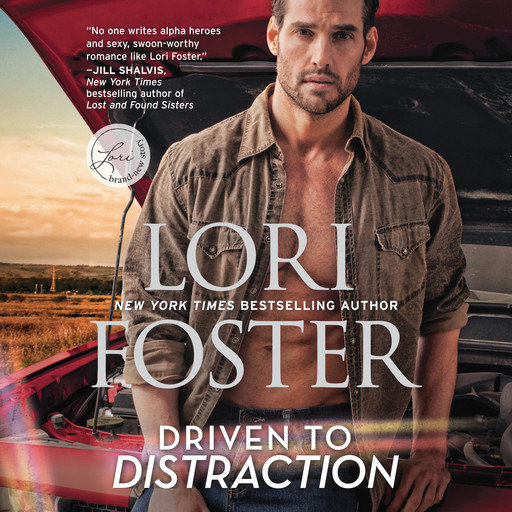 Driven to Distraction, Lori Foster