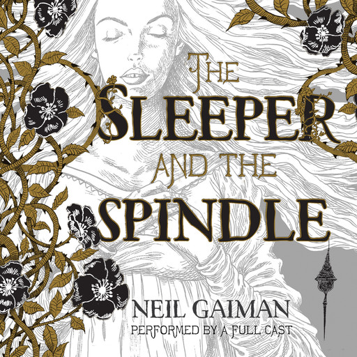 The Sleeper and the Spindle, Neil Gaiman