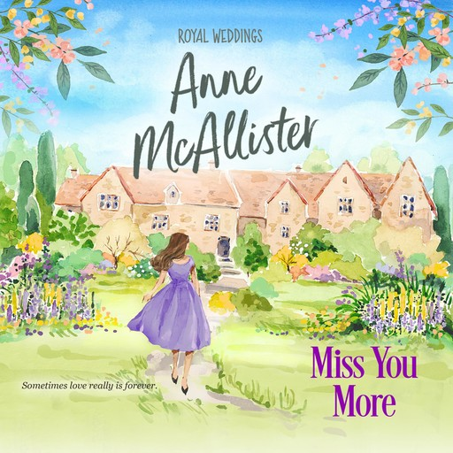 Miss You More, Anne McAllister