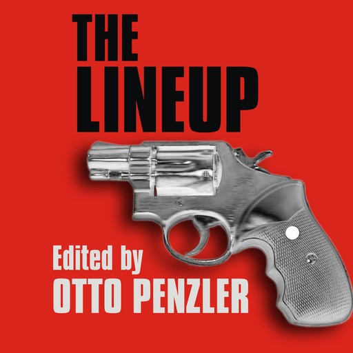 The Lineup, Otto Penzler