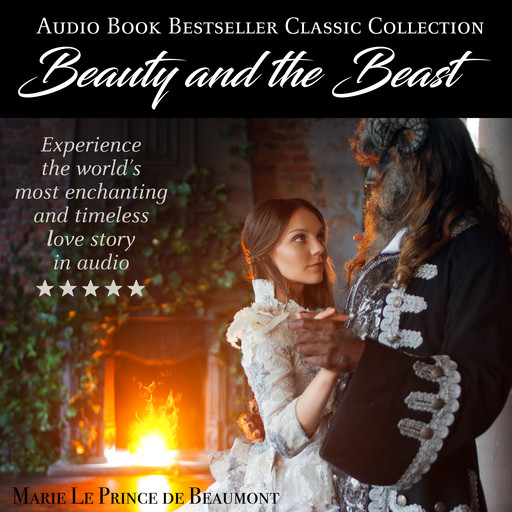 Beauty and the Beast: Audio Book Bestseller Classics Collection, Marie Le Prince de Beaumont