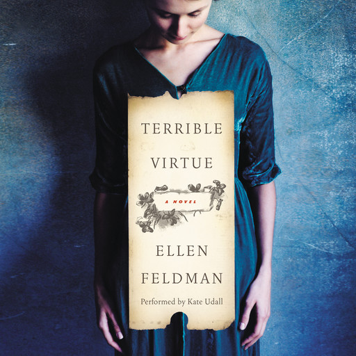 Terrible Virtue, Ellen Feldman