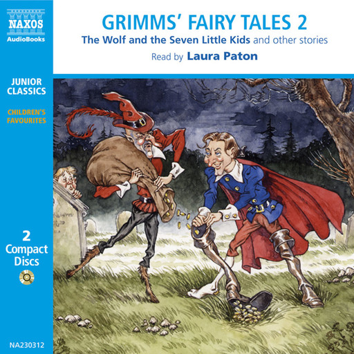 Grimms' Fairy Tales – Volume 2 (selections), Brothers Grimm