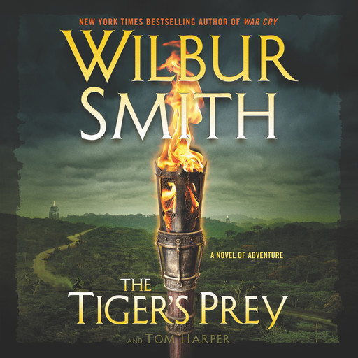 The Tiger's Prey, Wilbur Smith, Tom Harper