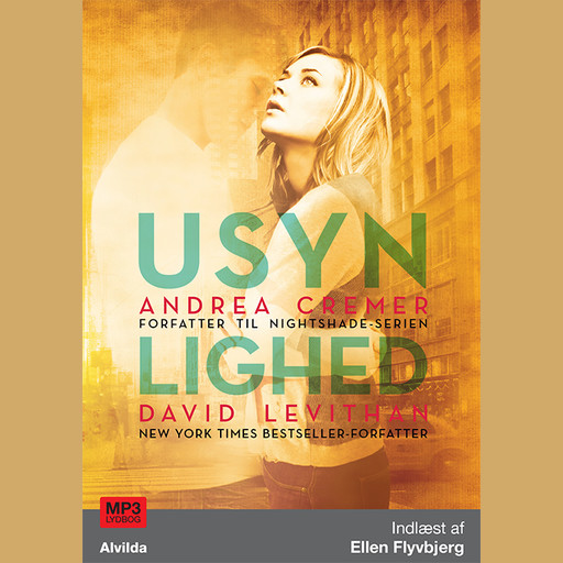 Usynlighed, David Levithan, Andrea Cremer