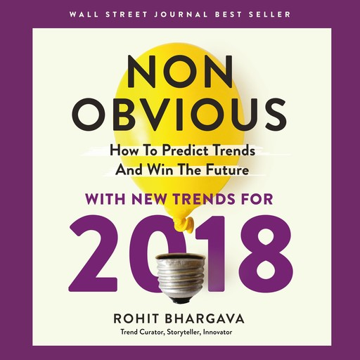 Non-Obvious 2018, Rohit Bhargava