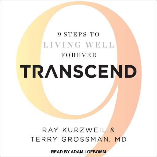 Transcend, Ray Kurzweil, Terry Grossman
