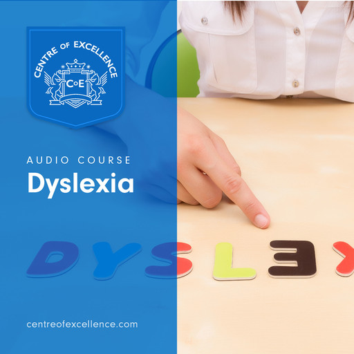 Understanding Dyslexia, Centre of Excellence