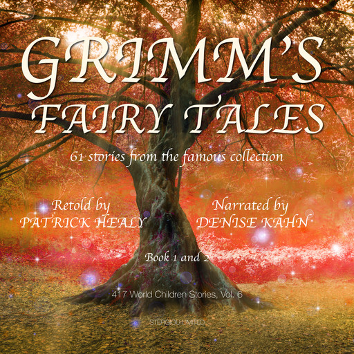 Grimm's Fairy Tales - Book 1 and 2, Patrick Healy