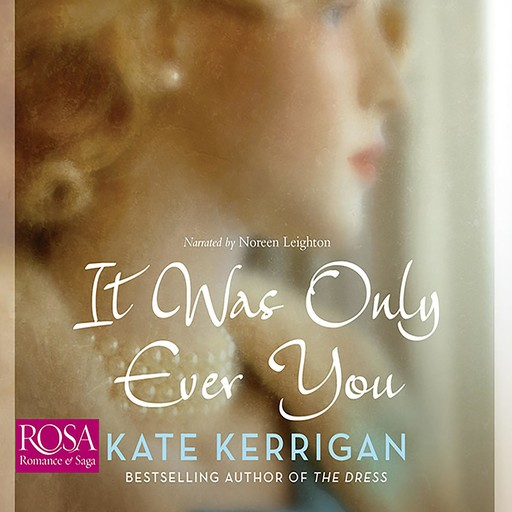 It Was Only Ever You, Kate Kerrigan