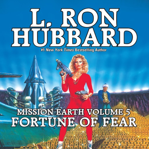 Fortune of Fear:Mission Earth Volume 5, L.Ron Hubbard