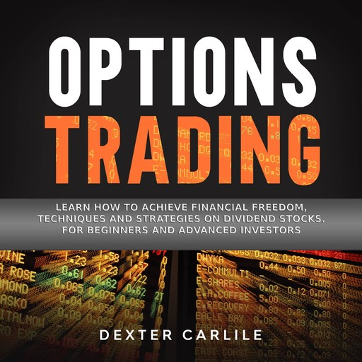 Options Trading, Dexter Carlile