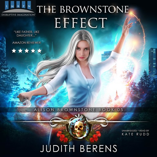 The Brownstone Effect, Martha Carr, Michael Anderle, Judith Berens