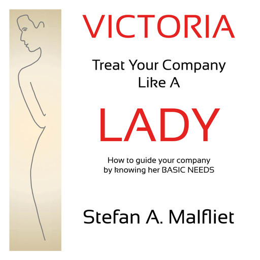 Victoria - Treat Your Company Like A Lady, Stefan A. Malfliet