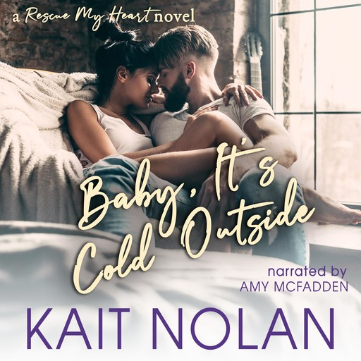 Baby, It's Cold Outside, Kait Nolan