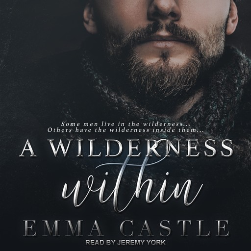 A Wilderness Within, Emma Castle