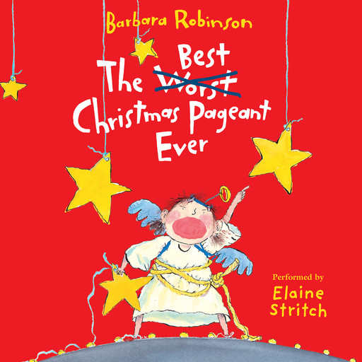 The Best Christmas Pageant Ever, Barbara Robinson