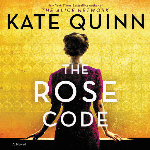 The Rose Code, Kate Quinn