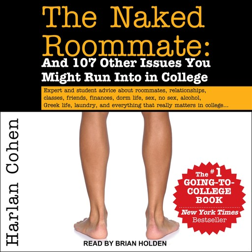 The Naked Roommate, Harlan Cohen