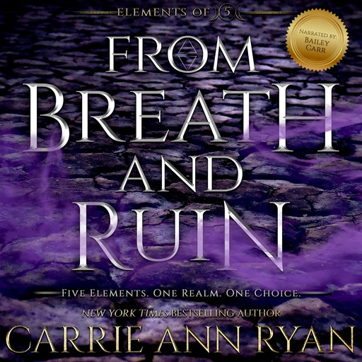 From Breath and Ruin, Carrie Ryan