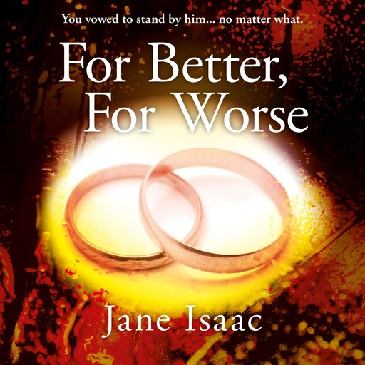 For Better For Worse, Jane Isaac