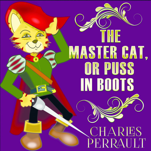 The Master Cat or Puss In Boots, Charles Perrault