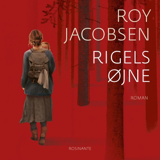 Rigels øjne, Roy Jacobsen