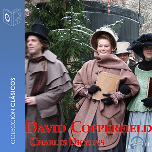 David Copperfield - Dramatizado, Charles Dickens