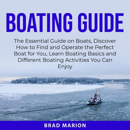 Boating Guide, Brad Marion