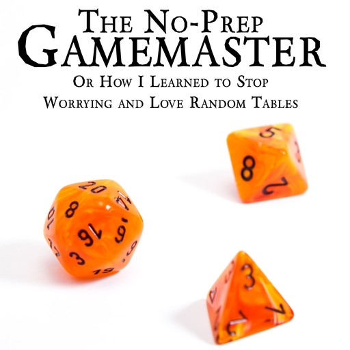 The No-Prep Gamemaster, Matt Davids
