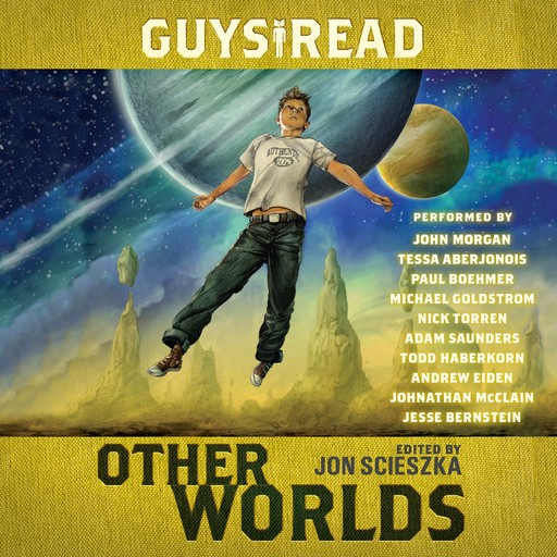 Guys Read: Other Worlds, Rick Riordan, Eric Nylund, Neal Shusterman, Rebecca Stead, D.J.MacHale, Kenneth Oppel, Jon Scieszka, Shaun Tan, Tom Angleberger