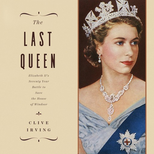 The Last Queen, Clive Irving
