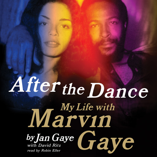 After the Dance, David Ritz, Jan Gaye