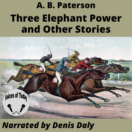 Three Elephant Power and Other Stories, Andrew Barton Paterson