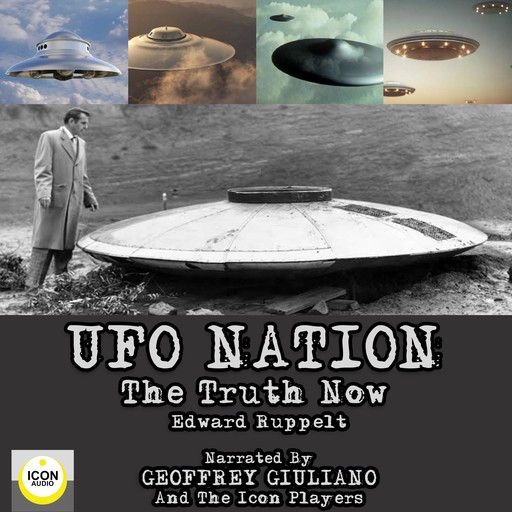 UFO Nation The Truth Now, Edward Ruppelt
