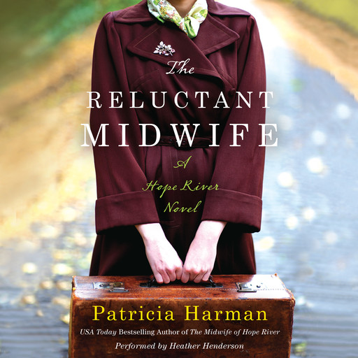 The Reluctant Midwife, Patricia Harman