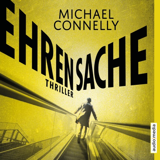 Ehrensache, Michael Connelly