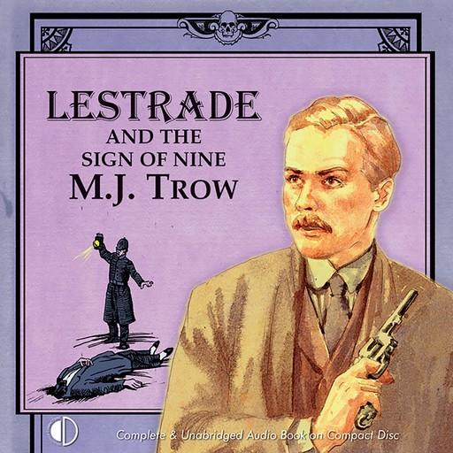 Lestrade and the Sign of Nine, M.J.Trow