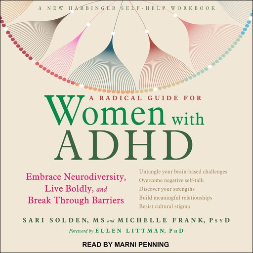 A Radical Guide for Women with ADHD, M.S, PsyD, Sari Solden, Michelle Frank
