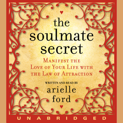 The Soulmate Secret, Arielle Ford