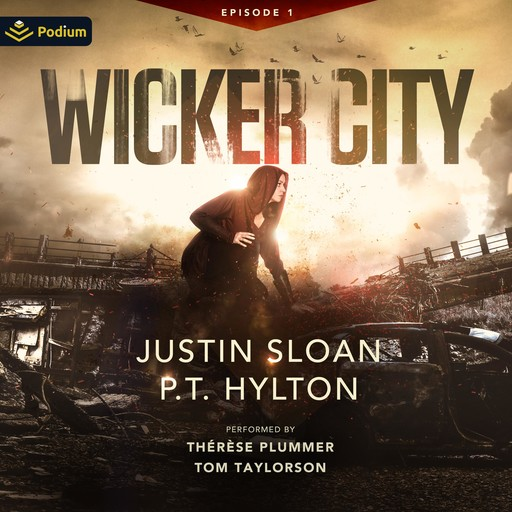 Wicker City: Episode 1, Sloan Justin
